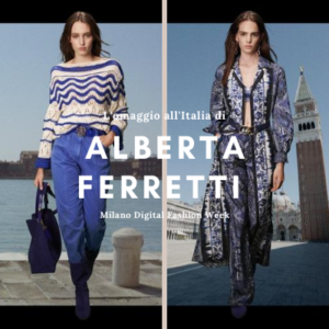 Alberta Ferretti omaggia l'Italia con la Milan Digital Week - The Fashion Colors
