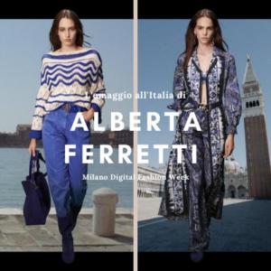 Alberta Ferretti omaggia l'Italia con la Milan Digital Week - The Fashion Colors